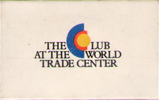 Club at the World Trade Center