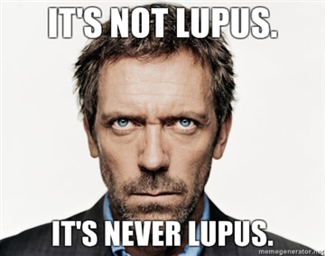 Its-not-lupus-Its-never-lupus